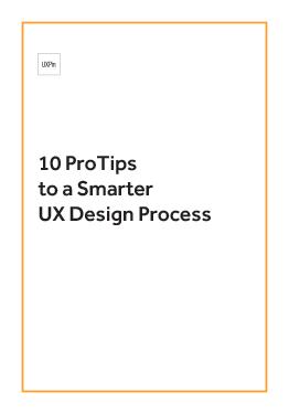 10 Pro Tips for Smarter UX Design Process