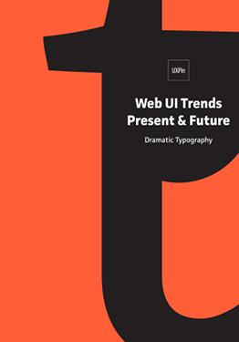 Web UI Trends Present Future Dramatic Typography