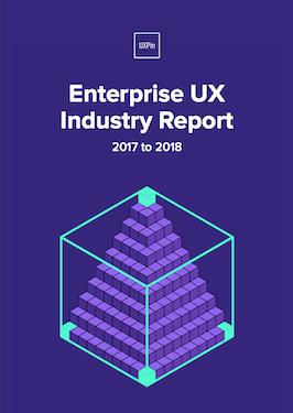 Enterprise UX Industry Report 2017 2018