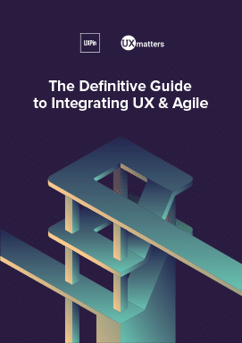 The Definitive Guide To Integrating Ux Agile