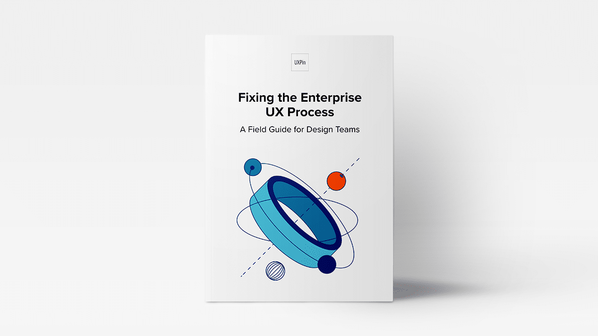 Ebook on fixing the ux process by UXPin