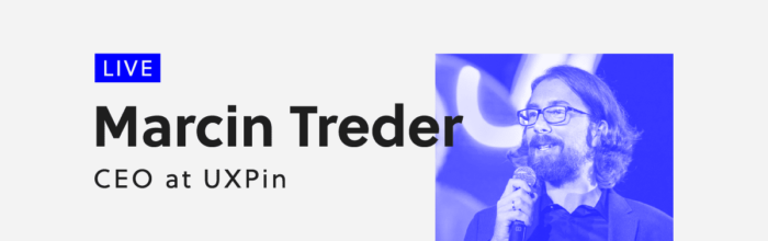 UXPin 2.0 - Live webinar with Marcin Treder